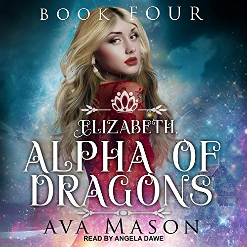 Elizabeth, Alpha of Dragons: A Reverse Harem Paranormal Romance cover art