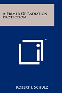 A Primer Of Radiation Protection