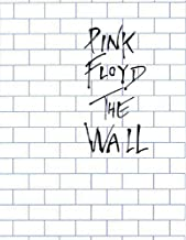 Pink Floyd - The Wall: Arranged for Piano/Vocal/Guitar (Piano and Vocal)