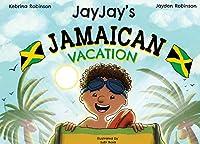 Jayjay's Jamaican Vacation
