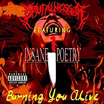 Burning You Alive