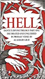 Gray, A: HELL: Part One: Hell. Decorated and Englished in Prosaic Verse by Alasdair Gray (Dantes Divine Comedy) - Dante Alighieri