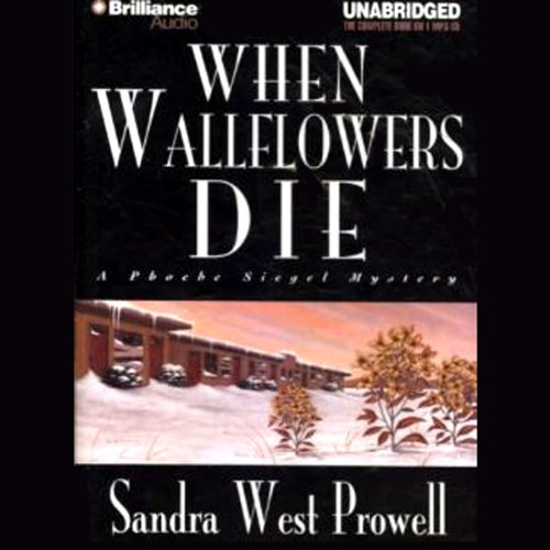When Wallflowers Die audiobook cover art