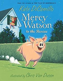 Mercy Watson to the Rescue by [Kate DiCamillo, Chris Van Dusen]