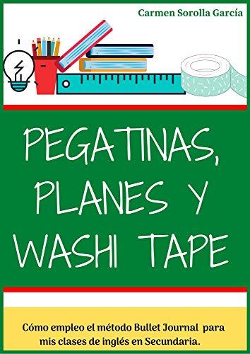 Pegatinas,Planes y Washi Tape: Cómo empleo el método Bullet Journal para mis clases de inglés en Secundaria (1)
