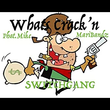 Whats Crack'n