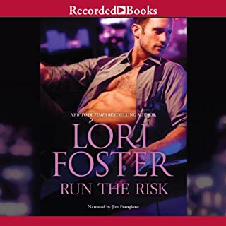 Run the Risk                   By:                                                                                                                                 Lori Foster                               Narrated by:                                                                                                                                 Jim Frangione                      Length: 12 hrs and 12 mins     4 ratings     Overall 4.0