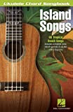 Island Songs: Ukulele Chord Songbook