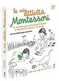 Le mie attività Montessori. Ediz. illustrata...