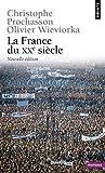 La France du XXe siècle. Documents d'histoire