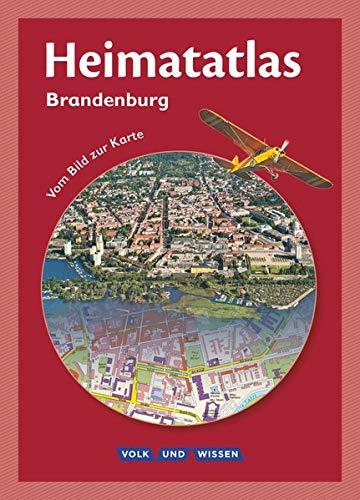 Heimatatlas für die Grundschule - Vom Bild zur Karte - Brandenburg: Atlas