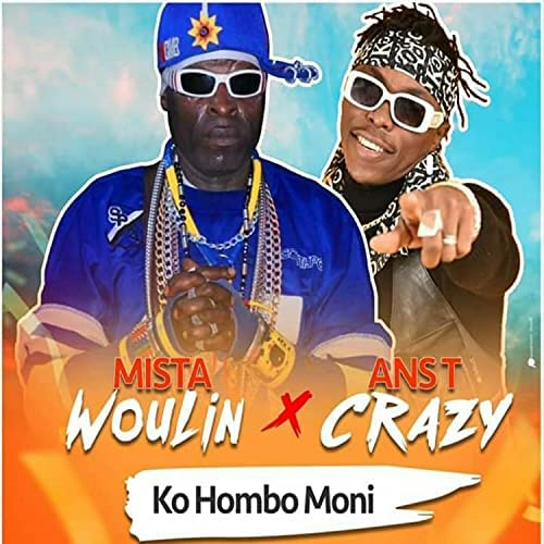 Mister Woulin feat. Ans-T Crazy