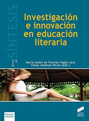 Investigación e innovación en Educación Literaria: 43 (Libros de Síntesis)