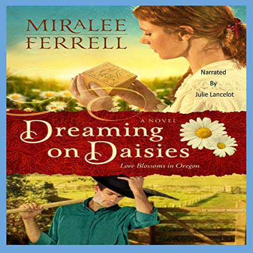 Dreaming on Daisies: A Novel  audiobook cover art