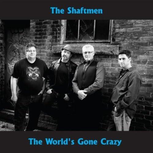 the shaftmen