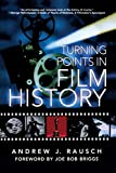 Turning Points In Film History