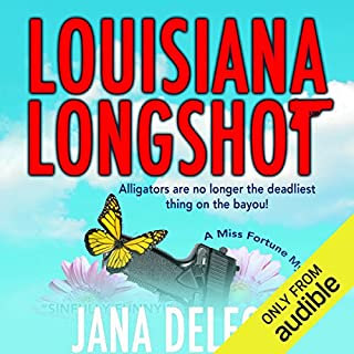 Louisiana Longshot     A Miss Fortune Mystery, Book 1              By:                                                                                                                                 Jana DeLeon                               Narrated by:                                                                                                                                 Cassandra Campbell                      Length: 7 hrs and 20 mins     20 ratings     Overall 4.8