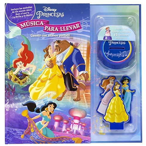 Princesas. Música para llevar: Cuento con altavoz portátil (Disney. Princesas)