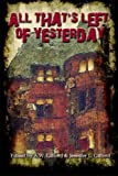 All That's Left of Yesterday: Tales of the Apocalypse