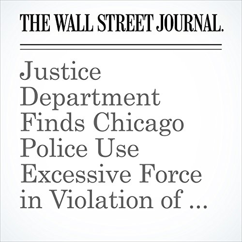 Justice Department Finds Chicago Police Use Excessive Force in Violation of Constitution copertina