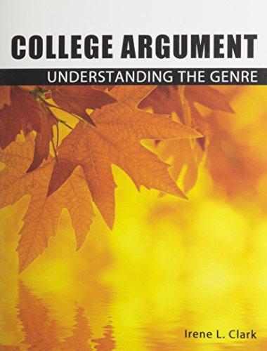 College Argument: Understanding the Genre