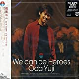 We can be Heroes 歌詞