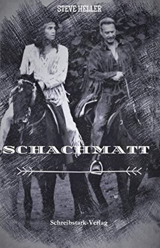 Schachmatt: Winnetou und Old Shatterhand Anthologie
