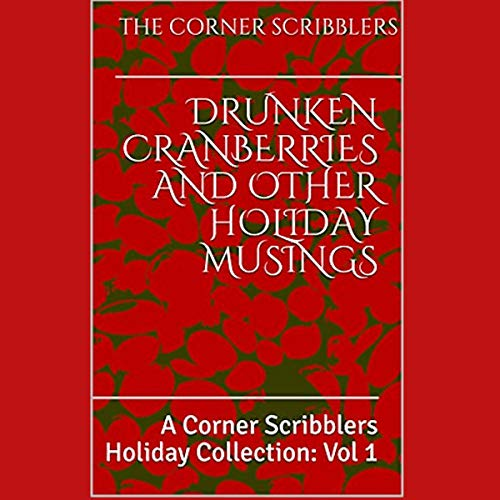 Drunken Cranberries and Other Holiday Musings cover art
