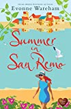 Summer in San Remo: The perfect funny, feel good romantic comedy with a twist (Riviera Book 1) (English Edition)