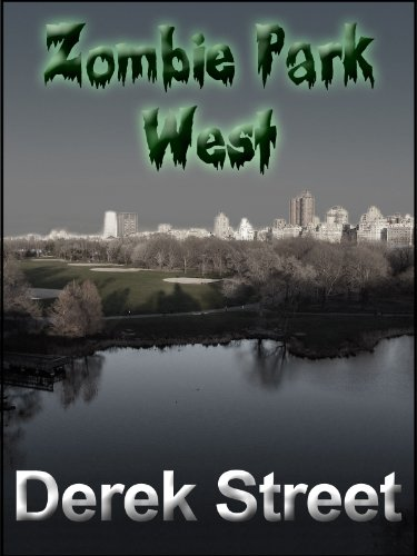 Zombie Park West (The Detective Reeve Chronicles #2) (English Edition)
