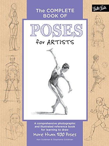 The Complete Book of Poses for Artists (The Complete Book of ...)