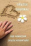 Cruise Journal: Our Hawaiian Cruise Adventure!