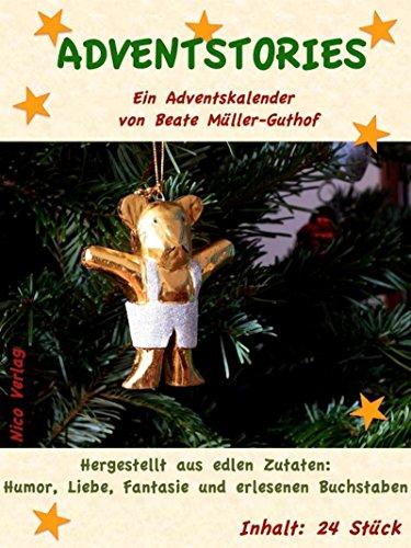 Adventstories: Ein Adventskalender von Beate Müller-Guthof