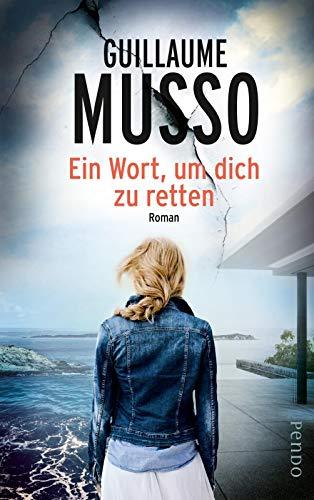 Buchseite und Rezensionen zu 'Ein Wort, um dich zu retten: Roman' von Musso, Guillaume