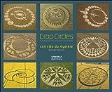 Crop circles - Les clés du mystère - Créations du monde invisible de Daniel Harran (7 janvier 2014) Broché