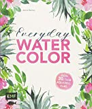 Everyday Watercolor ? Dein 30-Tage-Aquarellkurs - Jenna Rainey