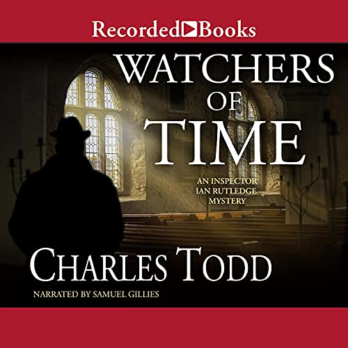 Watchers of Time Audiobook By Charles Todd cover art