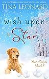 Wish Upon a Star (Star Canyon Book 3) (English Edition)