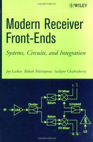 Modern Receiver Front-Ends: Systems, Circuits, and Integration (English Edition)