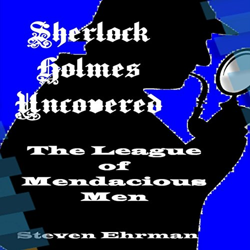 The League of Mendacious Men audiobook cover art