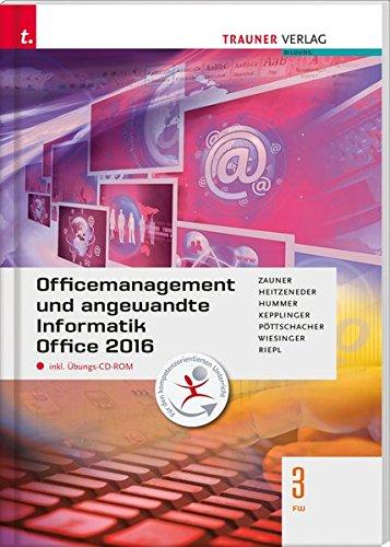 Officemanagement und angewandte Informatik 3 FW Office 2013 inkl. Übungs-CD-ROM