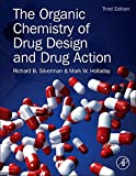 The Organic Chemistry of Drug Design and Drug Action, Third Edition