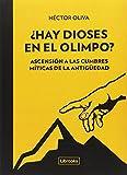 ¿Hay dioses en el Olimpo?: Ascensión a las cumbres míticas de la antigüedad (Terra)
