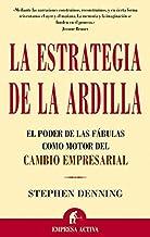 La estrategia de la ardilla (Narrativa empresarial) (Spanish Edition)