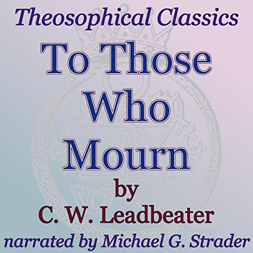 To Those Who Mourn audiobook cover art