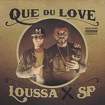 Que du love (feat. Sans Pression)