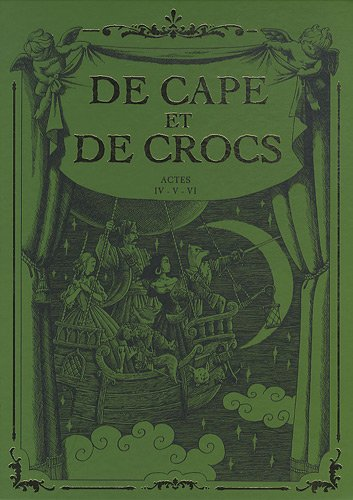 De Cape et de Crocs - Coffret T04 à T06