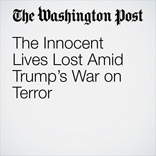 The Innocent Lives Lost Amid Trump's War on Terror copertina