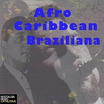 Afro-Caribbean-Braziliana