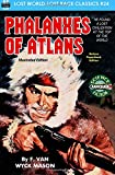 Phalanxes of Atlans, Illustrated Edition (Lost World-Lost Race Classics) (Volume 24)